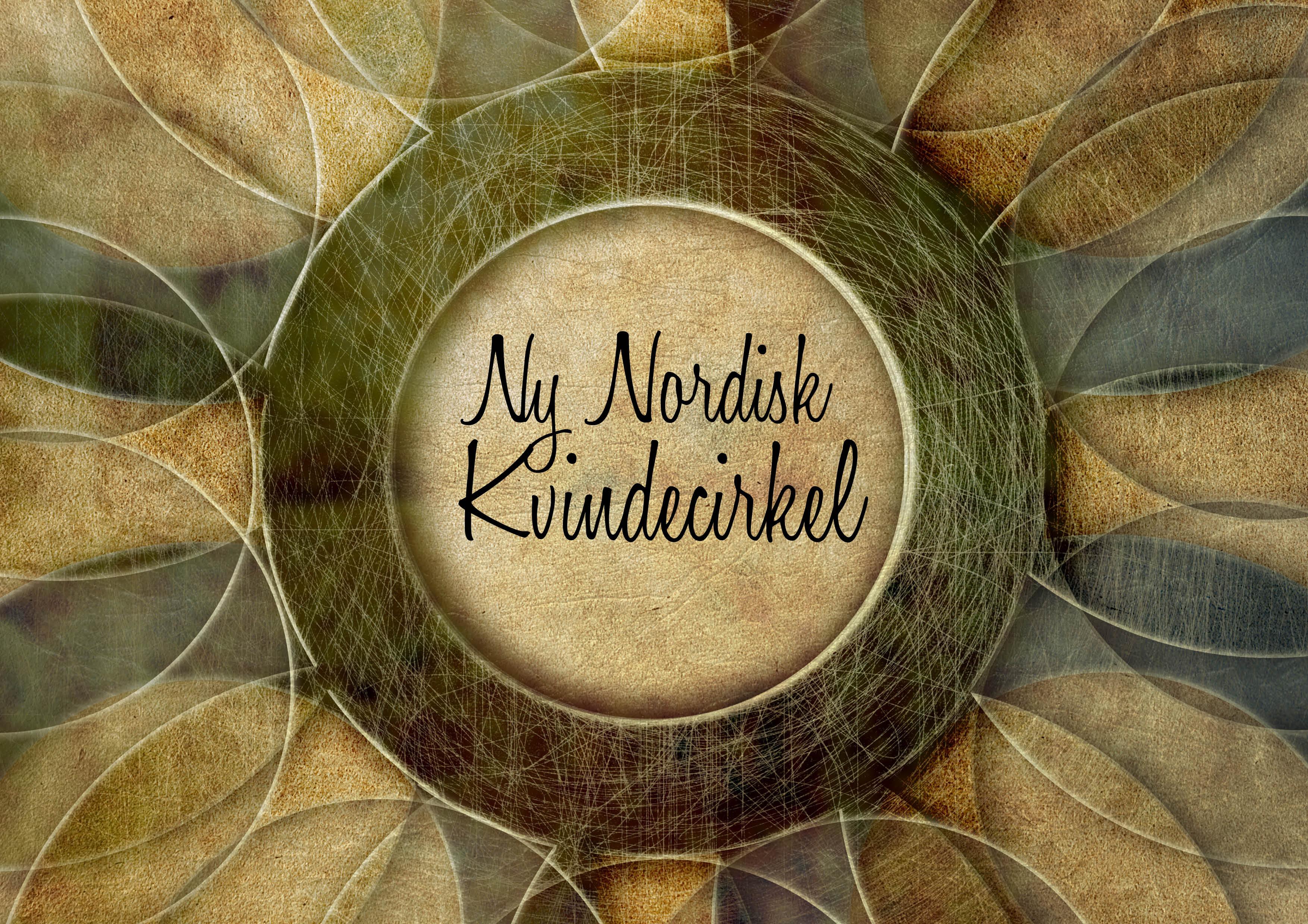 Lad mig fortælle dig om Ny Nordisk Kvindecirkel